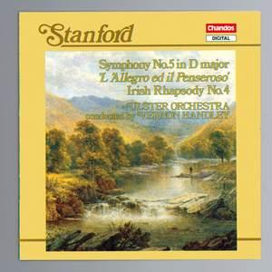 Stanford: Symphony No. 5 in D major, Op. 56 'L'Allegro ed il Penseroso', etc.
