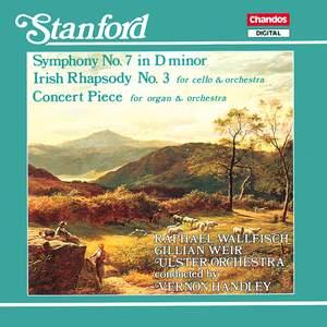 Stanford: Symphony No. 7 in D minor, Op. 124, etc.