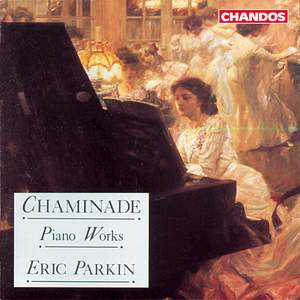 Chaminade: Piano Works