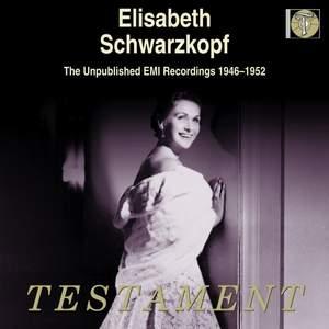 Elisabeth Schwarzkopf - The Unpulblished EMI Recordings, 1946-1952