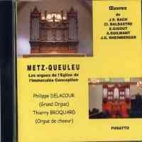 The Great Organ of Metz-Queuleu
