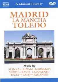 Madrid, La Mancha, Toledo