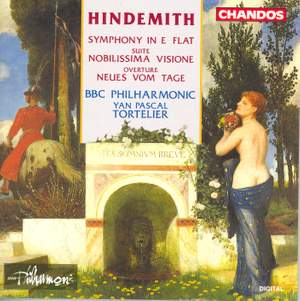 Hindemith: Symphony in E flat, Nobilissima Visione & Neues vom Tage Overture