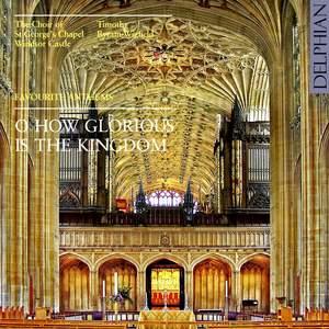 O How Glorious is the Kingdom