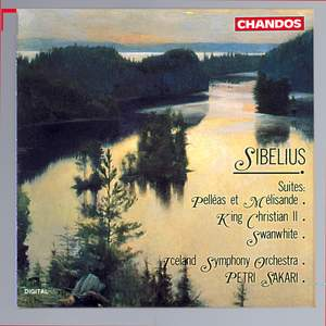 Sibelius: Pelléas and Mélisande Suite, Movements from Swanwhite Suite