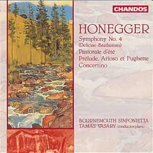 Honegger: Symphony No. 4, Pastorale d'été, Prélude, Arloso et Fughetta