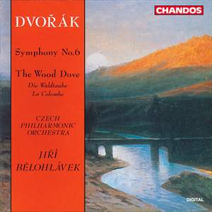 Dvorak: Symphony No. 6 & The Wild Dove