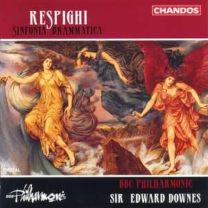 Respighi: Sinfonia drammatica, P. 102