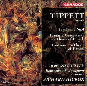 Tippett: Symphony No. 4, Fantasia Concertante & Fantasia on a Theme of Handel