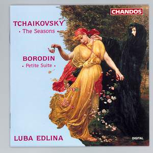 Tchaikovsky: The Seasons & Borodin: Petite Suite
