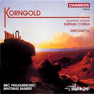 Korngold: Sursum Corda - symphonic overture, Op. 13, etc.
