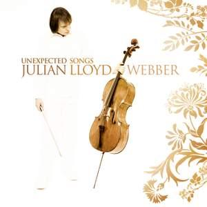 Julian Lloyd Webber - Unexpected Songs