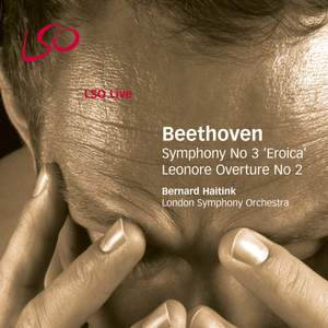 Beethoven: Symphony No. 3 in E flat major 'Eroica'