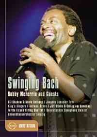 Swinging Bach - Bobby McFerrin & Guests