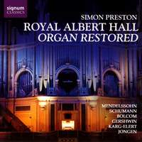 Royal Albert Hall Organ Restored - Simon Preston