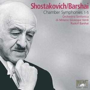 Shostakovich: Chamber Symphonies 1-5