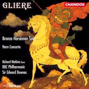 Glière: Bronze Horseman Suite & Horn Concerto