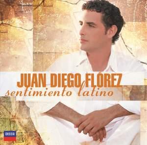 Juan Diego Flórez - Sentimiento Latino