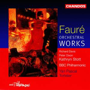 Faure: Orchestral Works