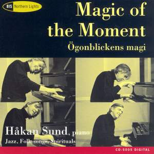 Magic of the Momént - Improvisations on jazz, folk-songs and spirituals Product Image