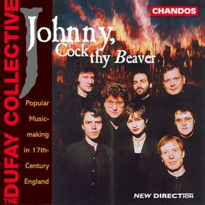 Johnny, Cock thy Beaver - Popular Music-Making in 17th-Century England