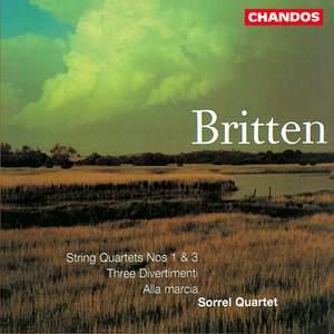 Britten: String Quartets, Vol. 1