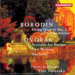 Borodin & Dvorak: Works For Strings