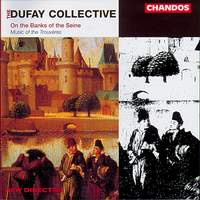 Dufay Collective: On the Banks of the Seine
