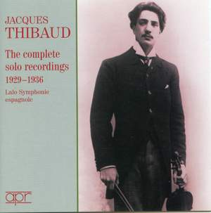Jacques Thibaud -The Complete Solo Recordings 1929-36