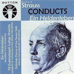 Strauss, R: Ein Heldenleben, Op. 40, etc.