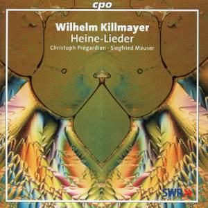 Killmayer: Heine-Lieder