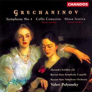 Grechaninov: Symphony No. 4, Cello Concerto & Missa festiva