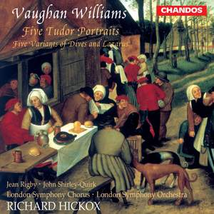 Vaughan Williams: Five Tudor Portraits & 5 Variants of 'Dives & Lazarus'