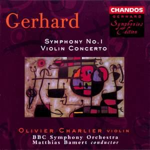 Gerhard: Violin Concerto & Symphony No. 1