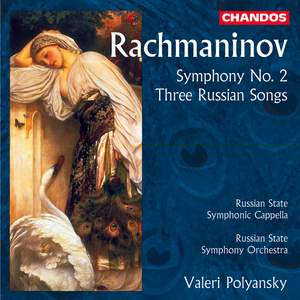 Rachmaninov: Symphony No. 2 & Three Russian Songs