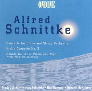 Schnittke: Concerto for Piano & Strings and Violin Sonata No. 3 Product Image