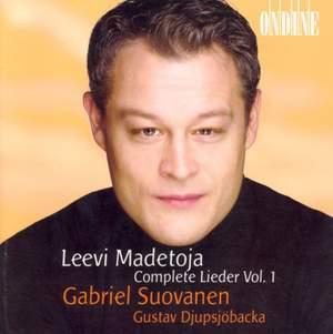 Leevi Madetoja: Complete Lieder Vol. 1
