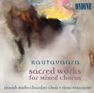 Rautavaara - Sacred Works for mixed chorus Product Image