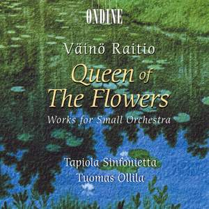 Vaino Raitio: Queen of the Flowers