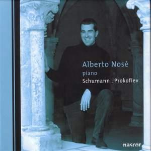 Alberto Nosè plays Schumann & Prokofiev