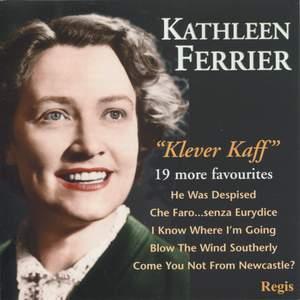 Kathleen Ferrier: Klever Kaff