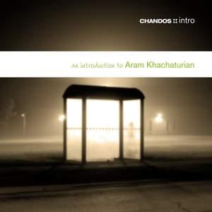 An introduction to Aram Khachaturian
