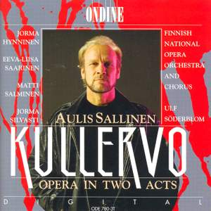 Sallinen: Kullervo - Opera in Two Acts Product Image
