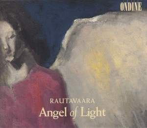Rautavaara: Symphony No. 7 'Angel of Light', etc.