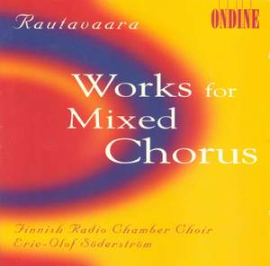Rautavaara: Secular Works for Mixed Chorus