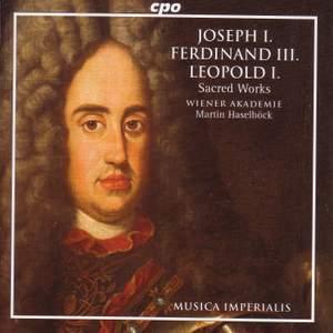 Joseph I, Ferdinand III & Leopold I - Sacred Works