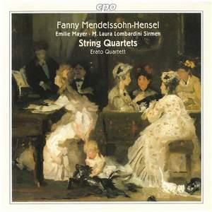 Fanny Mendelssohn, Mayer & Sirmen: String Quartets