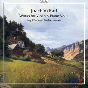 Raff - Works for Violin & Piano Volume 1