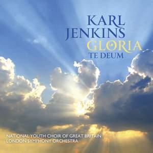 Karl Jenkins: Gloria & Te Deum Product Image