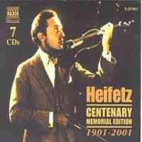Jascha Heifetz: Centenary Memorial Edition (1901-2001)